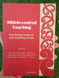 'Athlete-centred Coaching' by Lynn Kidman (2005)